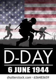 Original illustration. US Infantry soldiers fight a battle in Europe during World War 2. D-Day was on June 6 1944. American Flag background.