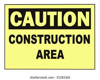 OSHA caution construction warning sign isolated on white