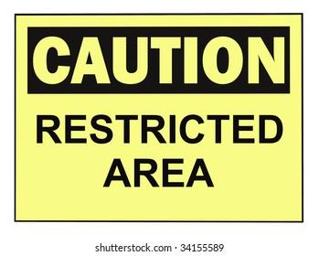 OSHA CAUTION RESTRICTED AREA warning sign isolated on white