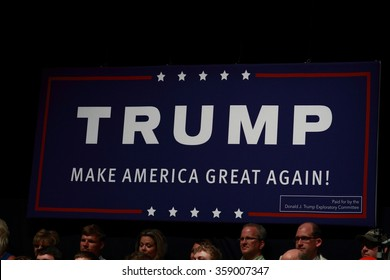 "OSKALOOSA, IOWA - JULY 25, 2015.  Donald Trump sign at a ""Make America Great Again"" rally"