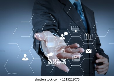 Outbound marketing business virtual dashboard with Offline or interruption marketing.business man with an open hand as showing something concept
