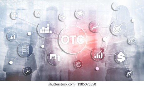 Over The Counter. OTC. Trading Stock Market concept