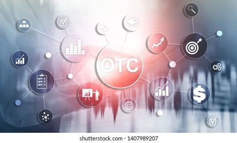 Over The Counter. OTC. Trading Stock Market concept.