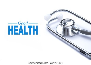 "Page with ""Good health"" on the table with stethoscope, concept Healthy."