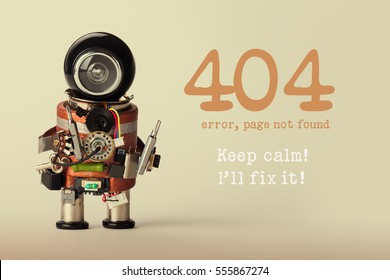 Page not found template for website. Robot toy repairman with screwdriver and 404 error warning message Keep calm I will fix it. Beige gradient background.