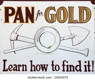 Pan for gold vintage sign