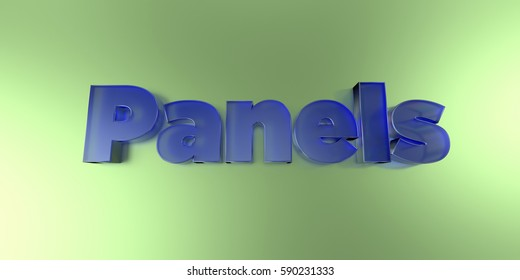 Panels - colorful glass text on vibrant background - 3D rendered royalty free stock image.