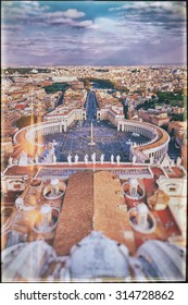 Panoramic view of city of Rome and St. Peter's Square from top of the dome of the basilica of St. Peter. Old vintage film processing.