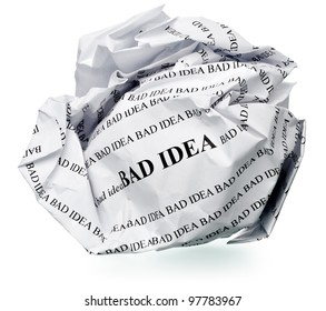 """paper ball with text """" bad idea """" and clipping path on a white background"""