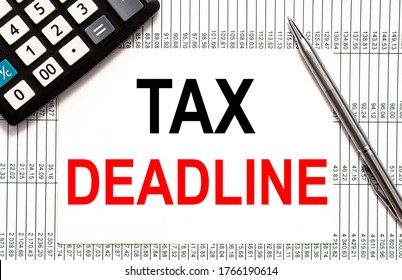 paper note with TAX DEADLINE Message. Concept Image