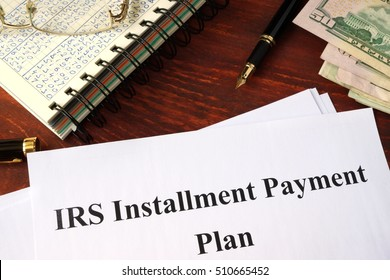 Papers with title IRS Installment Payment Plan