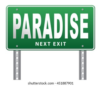 Paradise road or way to heaven, a fantastic beach tropical exotic island for a dream vacation, billboard sign. 3D illustration, isolated, on white