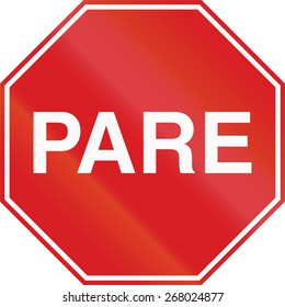 Pare sign in Argentina. Pare means stop.