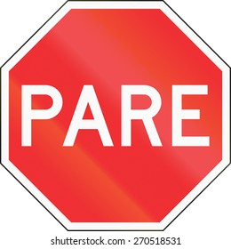 Pare sign in Chile. Pare means stop.