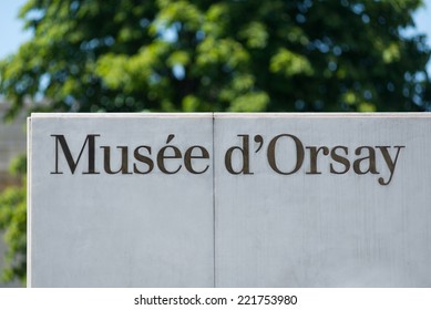 PARIS, FRANCE - MAY 17, 2014: Musee d'Orsay sign. Opened in 1986, it houses the largest collection of impressionist and post-impressionist masterpieces in the world.