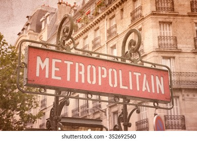 Paris metro sign - vintage filtered grungy style.