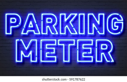 Parking meter neon sign on brick wall background