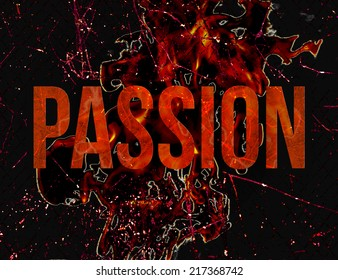 Passion and lust typographic concept design illustration in grunge style in hot red colors in black background