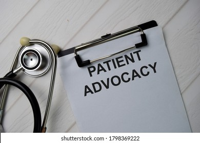 Patient Advocacy text write on a paperwork isolated on office desk.