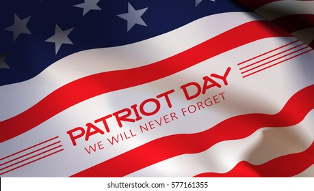 Patriot Day. American flag background. Illustration. 11 th September. Poster, cards, banners, template