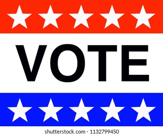 Patriotic VOTE sign with red white and blue plus stars. There has been a trend of decreasing voter turnout. Sign to promote voter turnout with patriotic colors and stars
