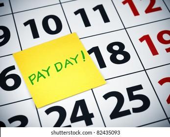 Pay day written on a sticky note on a calendar.