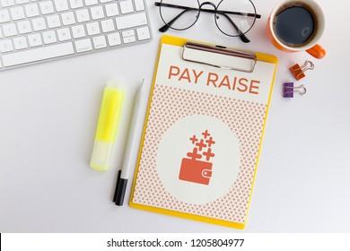 PAY RAISE CONCEPT