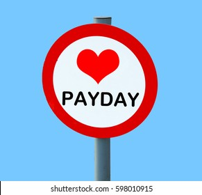 PAYDAY on lollipop road sign with heart (for love)