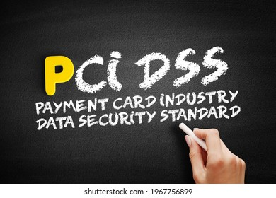 PCI DSS - Payment Card Industry Data Security Standard acronym, IT Security concept on blackboard