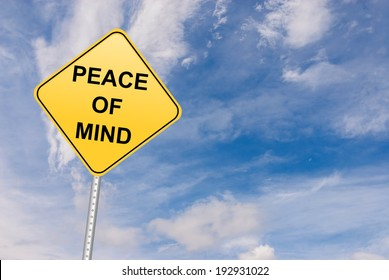 Peace of Mind road sign, motivational symbol