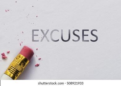 Pencil eraser with eraser. Erase EXCUSES text
