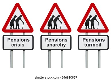 Pensions crisis, anarchy, turmoil road sign