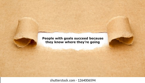 People with goals succeed because they know where they're going! Motivational setting goals quote concept.
