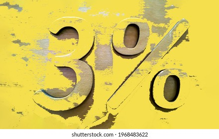 Percentage sign on wood wall with peeled illuminating yellow paint. Three 3 percent. Sale background. Mortgage loan. Typescript. Discounts concept. Interest rate. Wooden material. Ecology. Modern art.