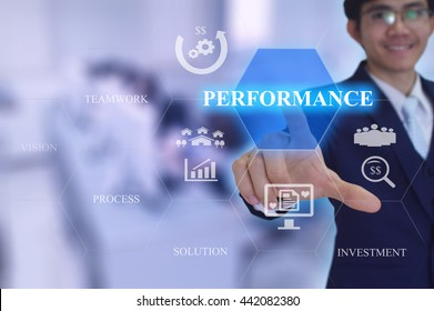 PERFORMANCE  concept presented by  businessman touching on  virtual  screen