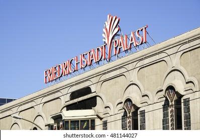 Performing Arts Theater Friedrichstadt Palast in Berlin - BERLIN / GERMANY - AUGUST 31, 2016