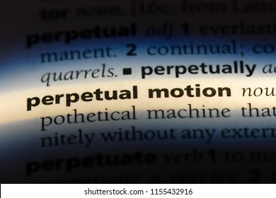 perpetual motion word in a dictionary. perpetual motion concept.