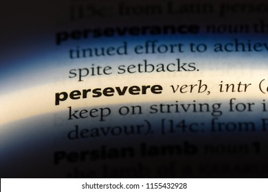 persevere word in a dictionary. persevere concept.
