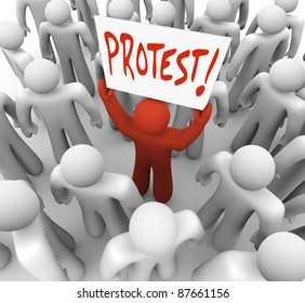 A person holds a sign reading Protest to demonstrate a complain and rally for change and revolution to demand a solution to a problem