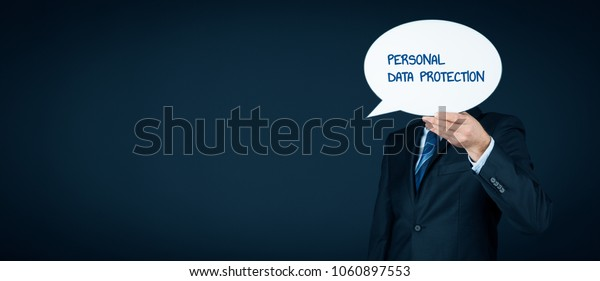 Personal data protection, sensitive personal data protection and GDPR concepts. Business person with speech bubble hiding head and text personal data protection.