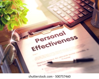 Personal Effectiveness on Clipboard with Paper Sheet on Table with Office Supplies Around. 3d Rendering. Blurred Illustration.