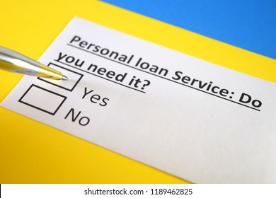 Personal Loan Service : Do you need it? yes or no