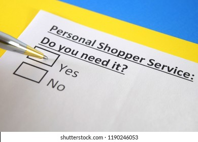 Personal shopper service: Do you need it? yes or no