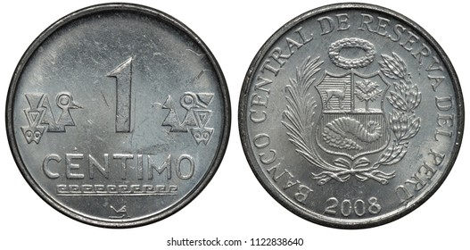 Peru Peruvian aluminum coin 1 one centimo 2008, denomination between Indian designs, arms, shield with lama, tree and horn of plenty flanked by sprigs, date below,