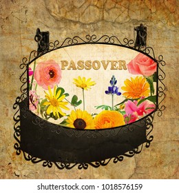 Pesach Passover holiday. Advertising signboard with beautiful blossoming flowers hanging on the old wall. Word made of traditional matzoh or matzo. Retro style. Paper texture