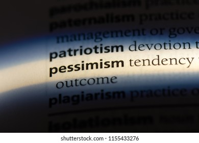 pessimism word in a dictionary. pessimism concept.