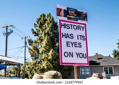 Petaluma, CA/USA-June 30, 2018: Keep Families Together March - History Has It's Eyes on You