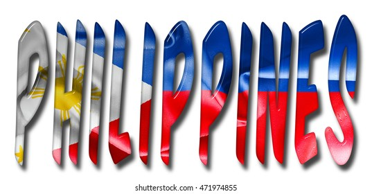 Philippines word 3D illustration with a flag texture on an isolated white background with a clipping path for with and without the shadow