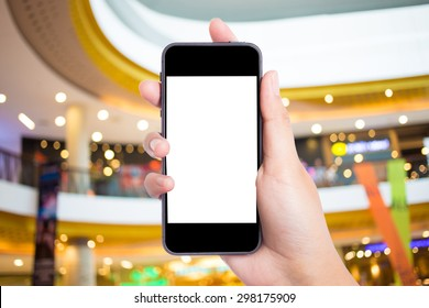 Photo blank. Women hand holding blank mobile smart phone in the shopping mall.