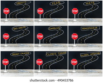 Photo collage of STOP signs on the road to OBESITY, FEAR, HATE, BAD HABITS, GAMBLING, HOMOPHOBIA, BREAST CANCER, CLIMATE CHANGE, GLOBAL WARMING. Hand drawing over chalkboard